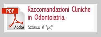 Raccomandaazioni Cliniche in odontoiatria